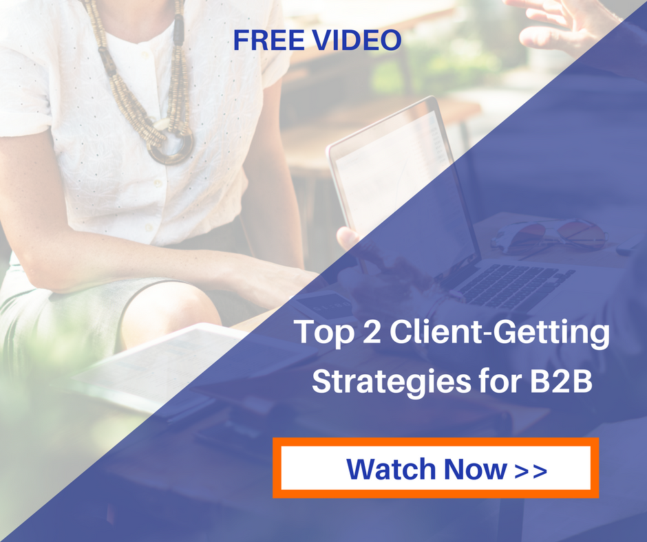 Top 2 B2B Client Getting Strategies